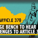 Five-member bench of Indian Supreme Court will hear 14 petitions filed against the elimination of Articles 370 and 35-A.
